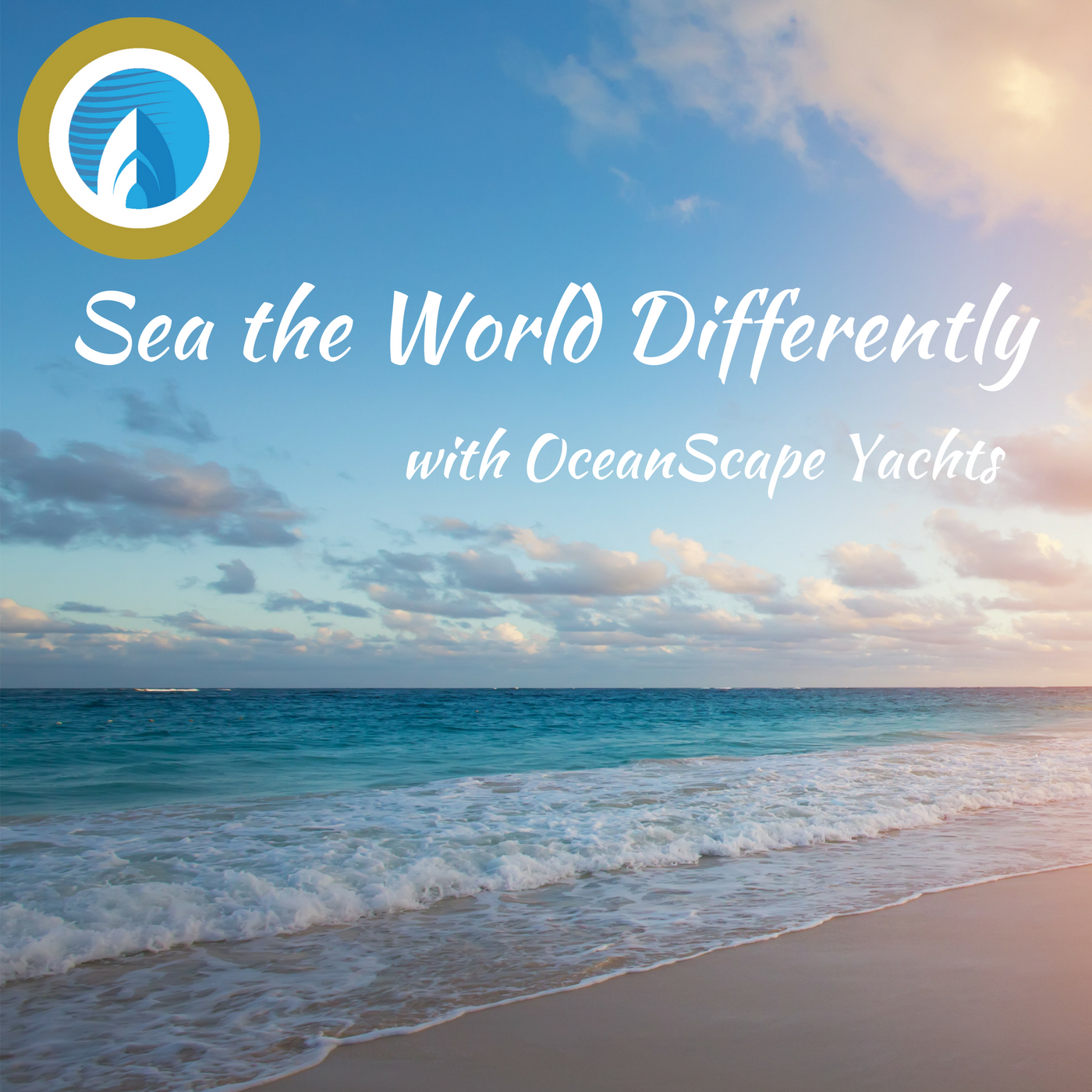 Sea The World Differently with OceanScape Yachts